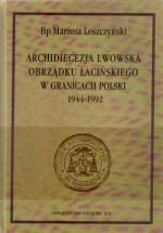 Archidiecezja lwowska obrządku łacińskiego w granicach Polski 1944-1992